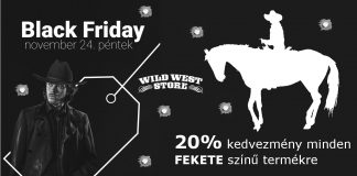 Black Friday november 24-én a Wild West Store-ban